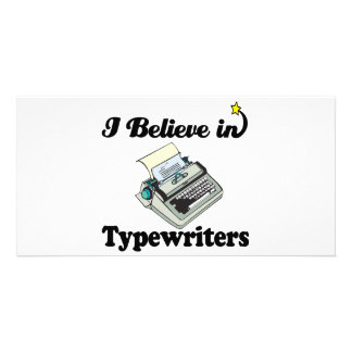 i believe in typewriters photo card