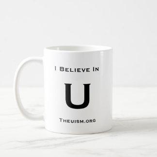 I Believe In U Coffee Mug