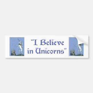 I Believe in Unicorns Bumper Sticker