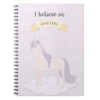 I Believe In Unicorns Notebook