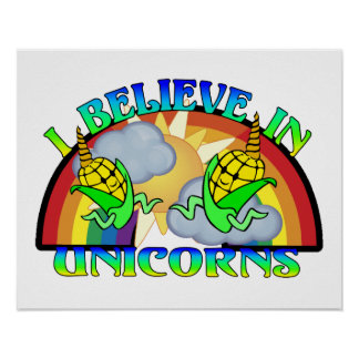 I Believe In Unicorns Poster