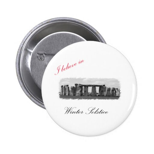 I believe in Winter Solstice Buttons