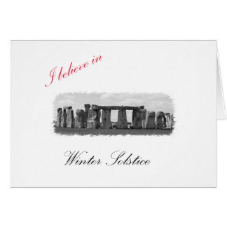 I believe in Winter Solstice Greeting Card