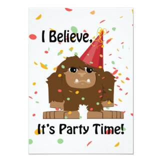 I Believe It's Party Time Bigfoot party Invitation
