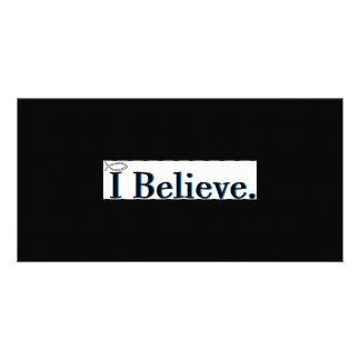 I Believe Photo Card