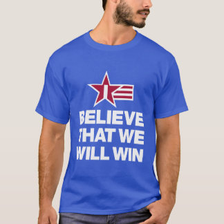 I Believe That We Will Win Soccer Men's T-Shirt
