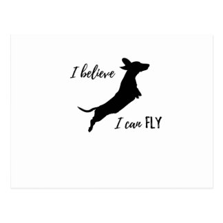 I belive I can fly dachshund Postcard