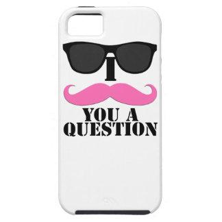 I bigote usted una pregunta para las mujeres case for the iPhone 5