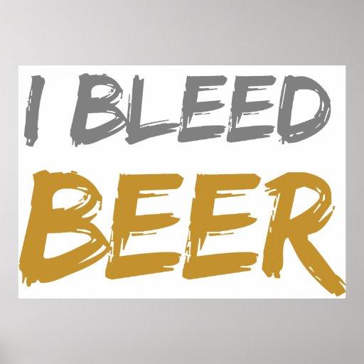 I Bleed Beer Poster