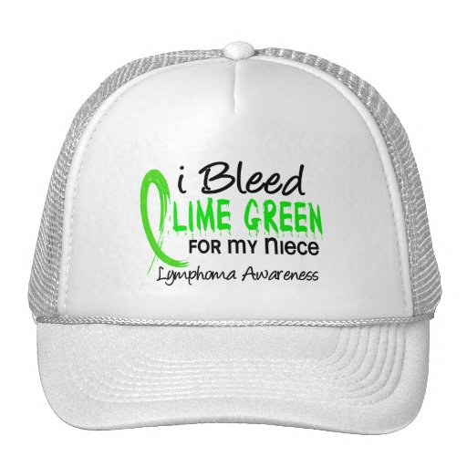 I Bleed Lime Green For My Niece Lymphoma Trucker Hats
