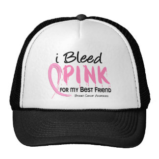 I Bleed Pink For My Best Friend Breast Cancer Hat