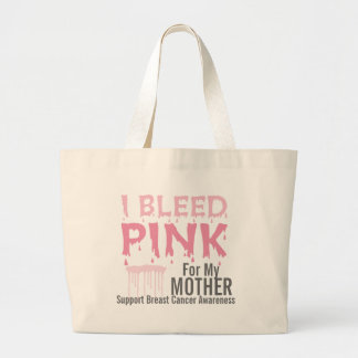 I Bleed Pink For My Mother Breast Cancer Awareness Jumbo Tote Bag