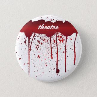 I Bleed Theatre 1 6 Cm Round Badge