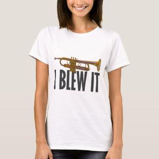 I Blew It Trumpet T-Shirt