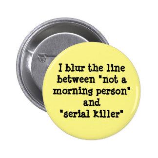 I blur the line 6 cm round badge