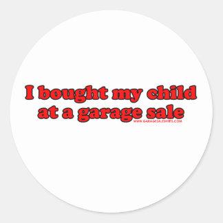 I Bought My Child At A Garage Sale T Round Sticker