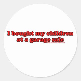 I Bought My Children At A Garage Sale T Round Sticker
