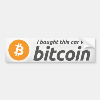 I Bought This Car With Bitcoin Bumper Sticker