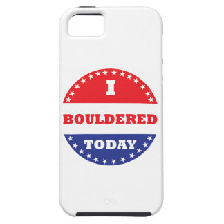 I Bouldered Today Tough iPhone 5 Case