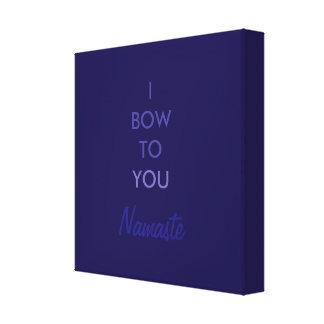 I bow to you, Namaste, Purple Blue Inspirational Canvas Print