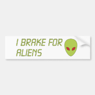 I Brake For Aliens Bumper Sticker