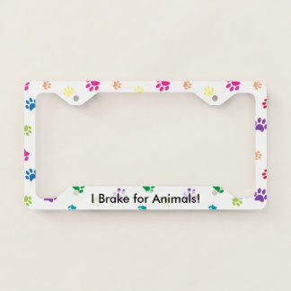 """""""I Brake for Animals!"""" Rainbow Painted Paws Licence Plate Frame"""
