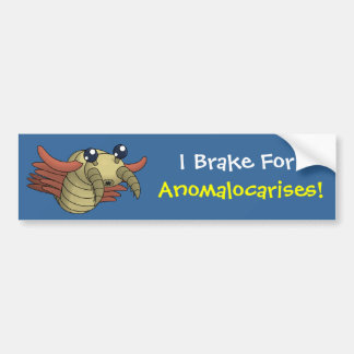 I Brake for Anomalocarises! Bumper Sticker