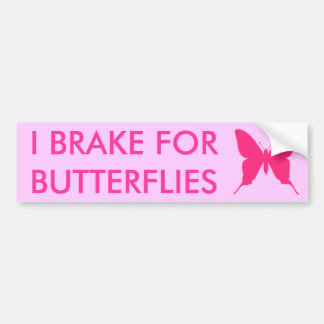 I Brake for Butterflies Pink Bumper Sticker