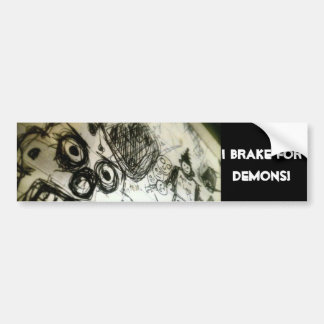 I brake for Demons! Bumper Sticker