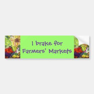 I brake for Farmers' Markets Bumper Stickers