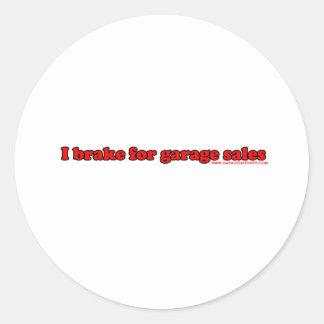 I Brake For Garage Sales Classic Round Sticker