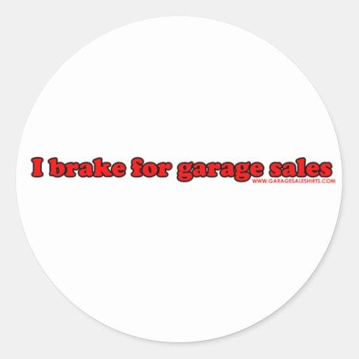 I Brake For Garage Sales Round Stickers