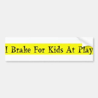 I Brake For Kids At Play Bumper Sticker