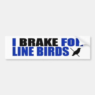 I Brake for Line Birds Bumper Stickers