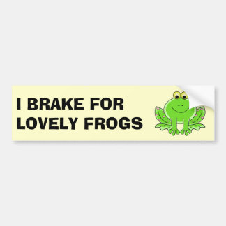 I Brake for Lovely Frogs Bumper Sticker