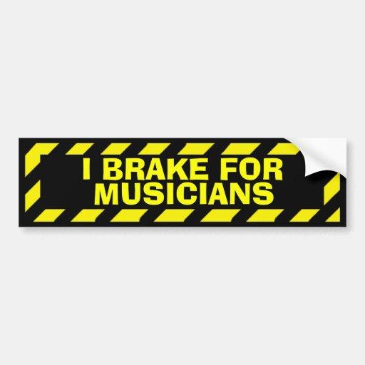 I brake for musicians yellow caution sticker bumper sticker