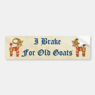 """I Brake for Old Goats"" Bumper Stickers"