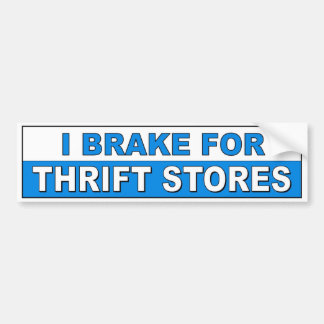 I Brake For Thrift Stores fuuny car decal