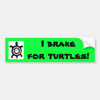 I Brake for Turles Bumper Sticker