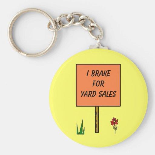 I BRAKE FOR YARD SALES - keychain