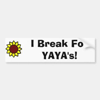 I Brake for YaYa's! Bumper Sticker