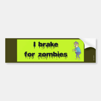 """I Brake for Zombies"" Bumper Sticker"