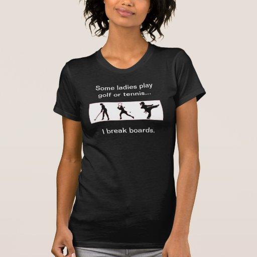 I break boards martial arts T-shirt