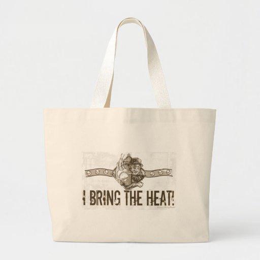 I Bring the Heat! Bag