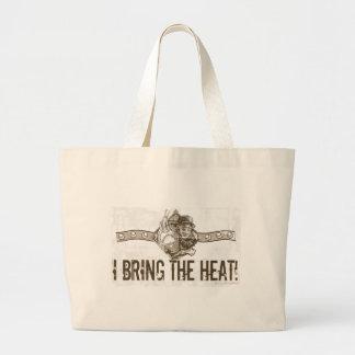 I Bring the Heat! Bag Jumbo Tote Bag
