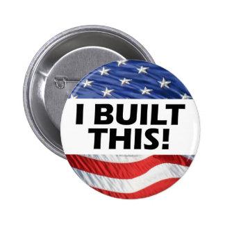 I Built This! 6 Cm Round Badge