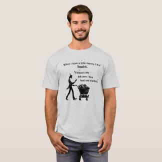 I Buy Books T-Shirt