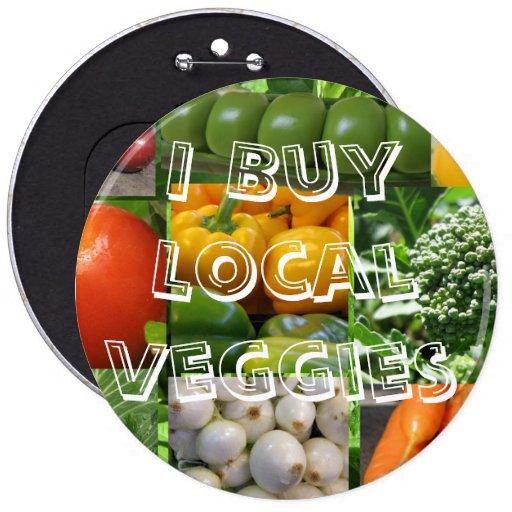 I Buy Local Veggies Button