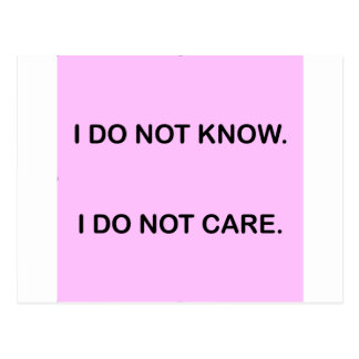 I C NOT KNOW I C NOT CARE POSTCARD