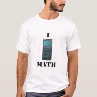 """I """"calculator"""" MATH T-Shirt"""